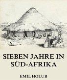 Sieben Jahre in Süd-Afrika, Erster Band (eBook, ePUB)