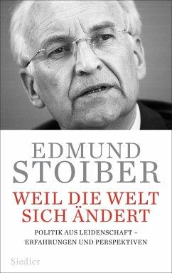 Weil die Welt sich ändert (eBook, ePUB) - Stoiber, Edmund