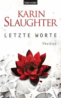Letzte Worte / Georgia Bd.2 (eBook, ePUB) - Slaughter, Karin
