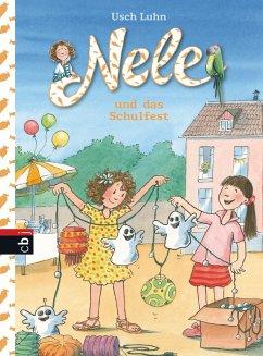 Nele und das Schulfest / Nele Bd.7 (eBook, ePUB) - Luhn, Usch