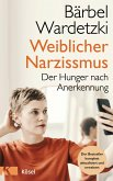 Weiblicher Narzissmus (eBook, ePUB)