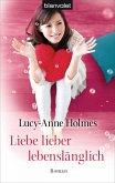 Liebe lieber lebenslänglich (eBook, ePUB)