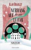 Vorhang auf für eine Leiche / Flavia de Luce Bd.4 (eBook, ePUB)