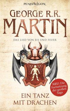 Ein Tanz mit Drachen / Das Lied von Eis und Feuer Bd.10 (eBook, ePUB) - Martin, George R.R.