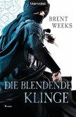 Die blendende Klinge / Licht Saga Bd.2 (eBook, ePUB)