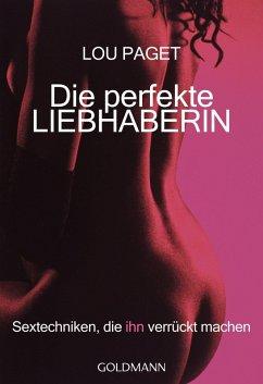 Die perfekte Liebhaberin (eBook, ePUB) - Paget, Lou