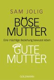 Böse Mutter - gute Mutter (eBook, ePUB)