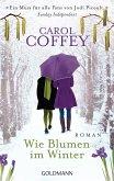 Wie Blumen im Winter (eBook, ePUB)