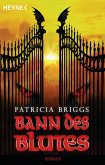Bann des Blutes / Mercy Thompson Bd.2 (eBook, ePUB)