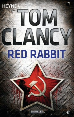 Red Rabbit / Jack Ryan Bd.3 (eBook, ePUB) - Clancy, Tom
