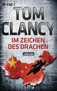 Im Zeichen des Drachen / Jack Ryan Bd.11 (eBook, ePUB) - Clancy, Tom
