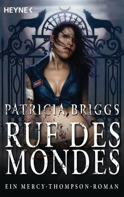 Ruf des Mondes / Mercy Thompson Bd.1 (eBook, ePUB) - Briggs, Patricia