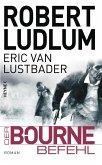 Der Bourne Befehl / Jason Bourne Bd.9 (eBook, ePUB)