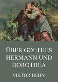 Über Goethes Hermann und Dorothea (eBook, ePUB)