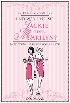 Und wer sind Sie: Jackie oder Marilyn? (eBook, ePUB) - Keogh, Pamela