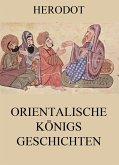 Orientalische Königsgeschichten (eBook, ePUB)