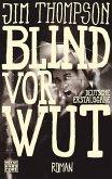 Blind vor Wut (eBook, ePUB)