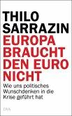 Europa braucht den Euro nicht (eBook, ePUB)