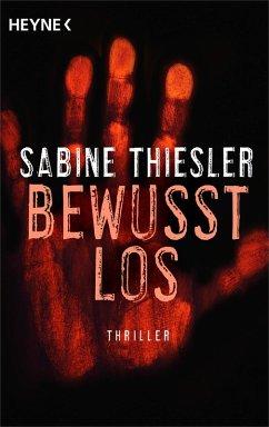 Bewusstlos (eBook, ePUB) - Thiesler, Sabine