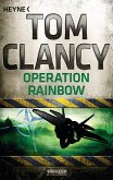 Operation Rainbow / Jack Ryan Bd.10 (eBook, ePUB)