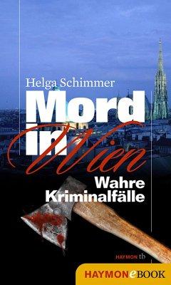Mord in Wien (eBook, ePUB) - Helga Schimmer