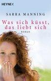 Was sich küsst, das liebt sich (eBook, ePUB)