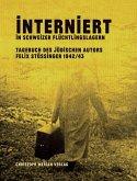 Interniert in Schweizer Flüchtlingslagern (eBook, ePUB)