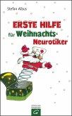 Erste Hilfe für Weihnachts-Neurotiker (eBook, ePUB)