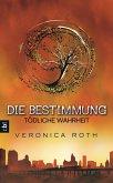 Tödliche Wahrheit / Die Bestimmung Trilogie Bd.2 (eBook, ePUB)