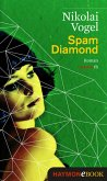 Spam Diamond (eBook, ePUB)
