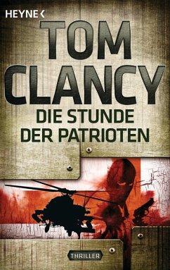 Die Stunde der Patrioten / Jack Ryan Bd.2 (eBook, ePUB) - Clancy, Tom