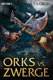Orks vs. Zwerge Bd.1 (eBook, ePUB)