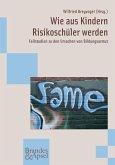 Wie aus Kindern Risikoschüler werden (eBook, PDF)