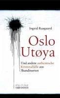 Oslo/Utøya (eBook, ePUB) - Raagaard, Ingrid