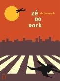 zé do rock: ain lesebuch (eBook, ePUB)