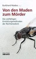 Von den Maden zum Mörder (eBook, ePUB)