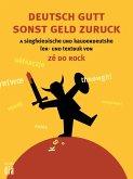 Deutsch gutt sonst geld zuruck (eBook, ePUB)
