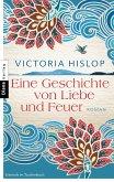 Eine Geschichte von Liebe und Feuer (eBook, ePUB)