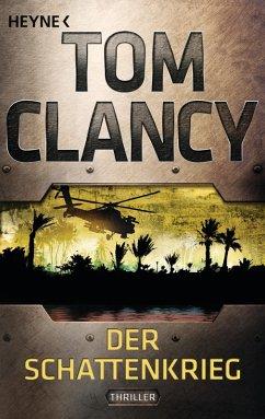 Der Schattenkrieg / Jack Ryan Bd.6 (eBook, ePUB) - Clancy, Tom