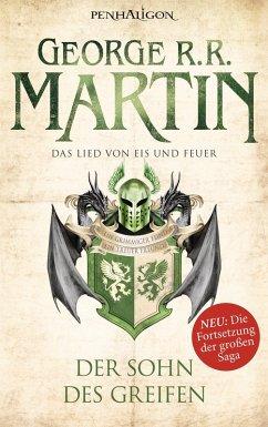 Der Sohn des Greifen / Das Lied von Eis und Feuer Bd.9 (eBook, ePUB) - Martin, George R. R.