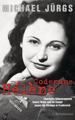 Codename Hélène (eBook, ePUB) - Jürgs, Michael