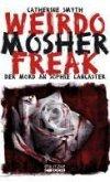 Weirdo Mosher Freak (eBook, ePUB)