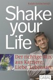 Shake your life (eBook, PDF)