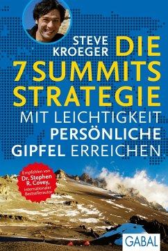 Die 7 Summits Strategie (eBook, PDF) - Kroeger, Steve