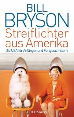 Streiflichter aus Amerika (eBook, ePUB) - Bryson, Bill