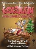 Kerzilein, kann Weihnacht Sünde sein? (eBook, ePUB)