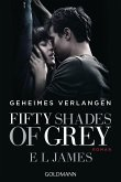 Geheimes Verlangen / Shades of Grey Trilogie Bd.1 (eBook, ePUB)
