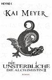 Die Unsterbliche / Die Alchimistin Bd.2 (eBook, ePUB)