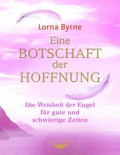 Eine Botschaft der Hoffnung (eBook, ePUB) - Byrne, Lorna