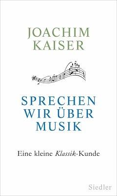 Sprechen wir über Musik (eBook, ePUB)